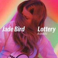Jade Bird - Lottery (Acoustic)