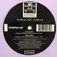 Miguel Migs - Steppin' Up