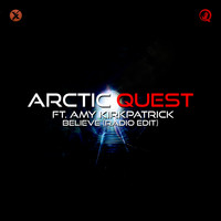 Arctic Quest - Believe (Radio Edit)