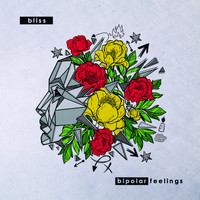 Bliss - Bipolar Feelings