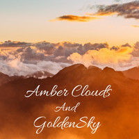 Nature Sounds - Amber Clouds and Golden Sky