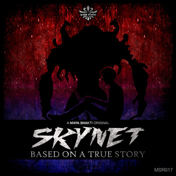 Skynet - Based On A True Story