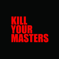 Run The Jewels - Kill Your Masters (Explicit)
