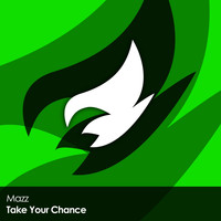 Mazz - Take Your Chance