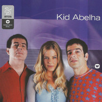 Kid Abelha - Warner 25 Anos