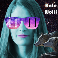 Kate Wolff - 11:11 (Explicit)