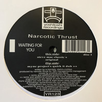Narcotic Thrust - Waiting For You