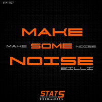 Zilli - Make Some Noise