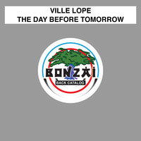 Ville Lope - The Day Before Tomorrow