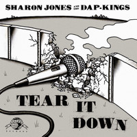 Sharon Jones & The Dap-Kings - Tear It Down