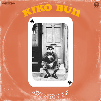Kiko Bun - The Clubs - EP (Explicit)