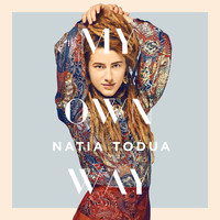 Natia Todua - My Own Way