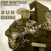 Cris Mantello - 5 Tracks Vol. 2 Sun Rising