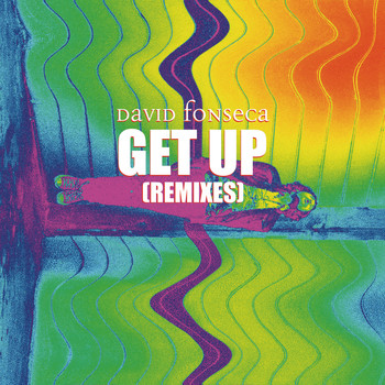 David Fonseca - Get Up (Remixes)