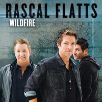 Rascal Flatts - Wildfire
