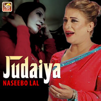 Naseebo Lal - Judaiya - Single