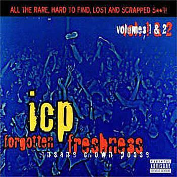 Insane Clown Posse - Forgotten Freshness Volumes 1 & 2 (Explicit)