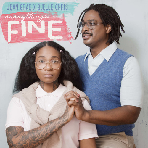 Jean Grae & Quelle Chris MP3 Album Everything's Fine (Explicit)