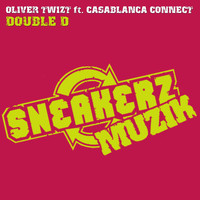 Oliver Twizt - Double D (feat. Casablanca Connect)