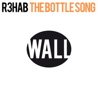R3hab - The Bottle Song