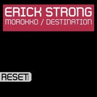 Erick Strong - Morokko / Destination