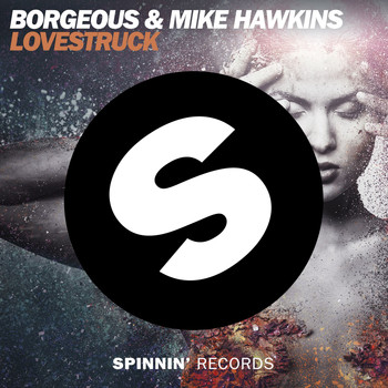 Borgeous & Mike Hawkins - Lovestruck