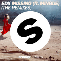 EDX - Missing (feat. Mingue) (The Remixes)