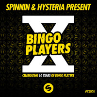 Bingo Players - Celebrating 10 Years of Bingo Players