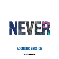 Embrace - Never (acoustic)