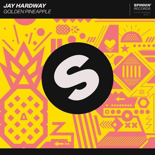 Jay Hardway MP3 Single Golden Pineapple
