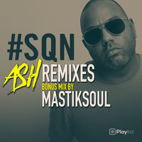 Mastiksoul - SQN Remixes