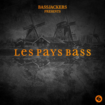 Bassjackers - Les Pays Bass EP
