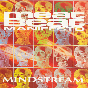 Meat Beat Manifesto - Mindstream 2