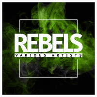 Various Artists - Rebels