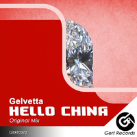 Gelvetta - Hello China