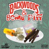 Mellow - Backwoods & Some Piff