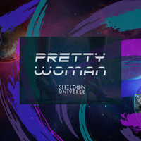 Sheldon Universe - Pretty Woman