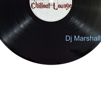 DJ Marshall - Chillout Lounge