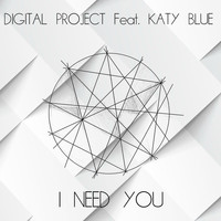 Digital Project - I Need You