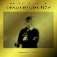 Thomas Siffling - Flow (Deluxe Edition)
