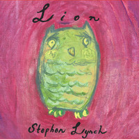 Stephen Lynch - Lion (Stephen Lynch)