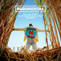 Rudimental - These Days (feat. Jess Glynne, Macklemore & Dan Caplen) (Acoustic)