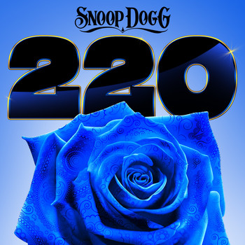 Snoop Dogg - 220 (Explicit)