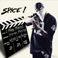SPICE 1 - 2 Many Movies (Explicit)