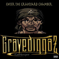 Gravediggaz - Enter the Graveyard Chamber (Explicit)