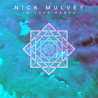 Nick Mulvey - In Your Hands (Single Version)