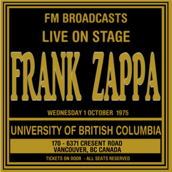 Frank Zappa - Live On Stage FM Broadcasts - University Of British Columbia 1st October 1975