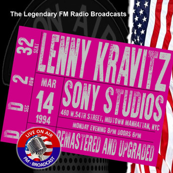 Lenny Kravitz - Legendary FM Broadcasts - Sony Studios Midtown Manhattan NYC 14th March 1994