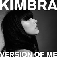 Kimbra - Version of Me