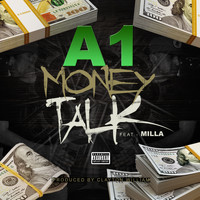 a1 - Money Talk (feat. Milla) (Explicit)